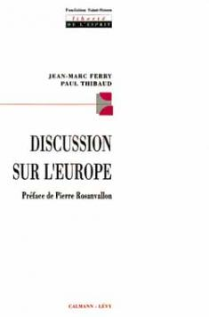 Discussion sur l'Europe