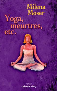 Yoga, meurtres, etc...