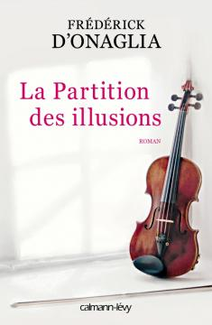 La Partition des illusions