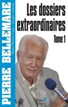 Les Dossiers extraordinaires, tome 1