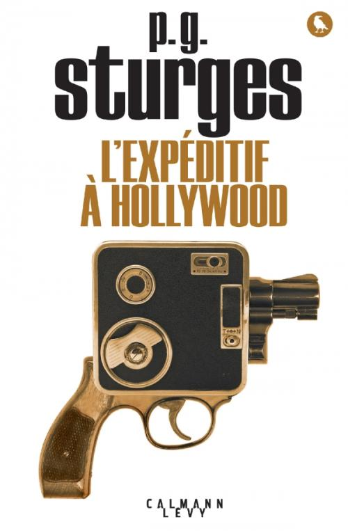 L'Expéditif à Hollywood