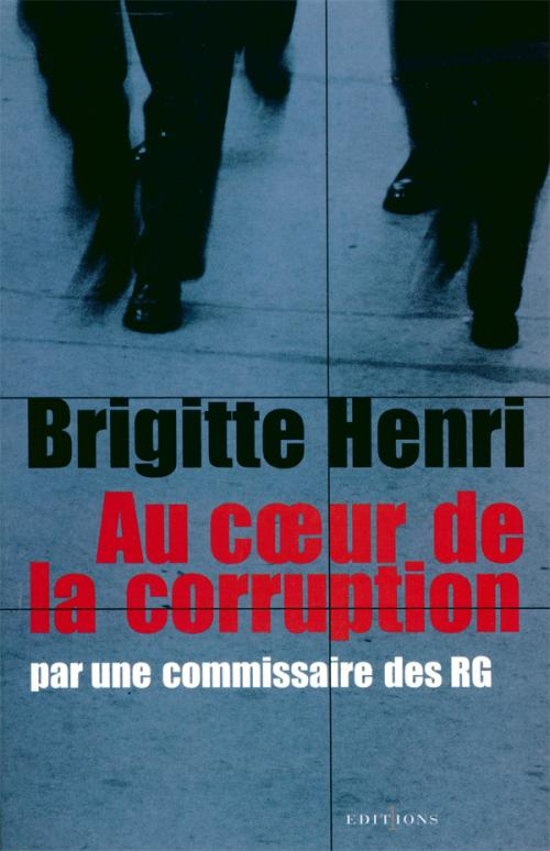 Au coeur de la corruption