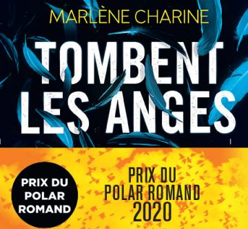 """Tombent les anges "" - Prix du polar Romand 2020"