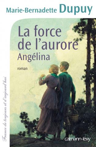 La Force de l'aurore - Angelina T3